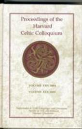 Proceedings of the Harvard Celtic Colloquium, 24/25: 2004 and 2005