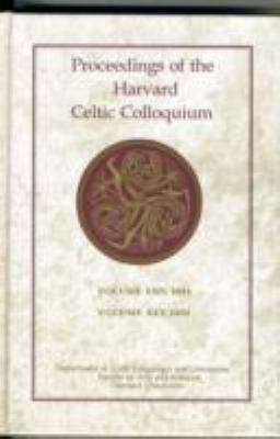 Proceedings of the Harvard Celtic Colloquium, 24/25: 2004 and 2005 9780674035287