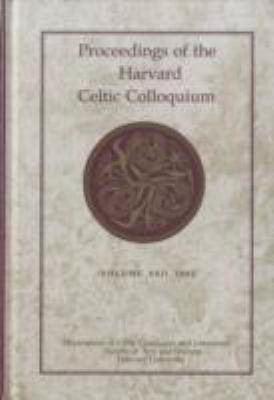 Proceedings of the Harvard Celtic Colloquium, Volume XXII, 2002 9780674031340