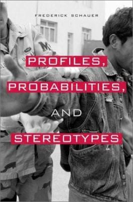 Profiles, Probabilities, and Stereotypes 9780674011861