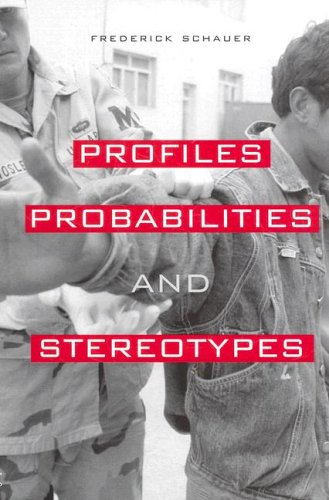 Profiles, Probabilities, and Stereotypes 9780674021181