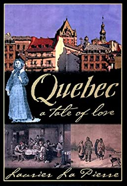 Quebec: A Tale of Love 9780670878642
