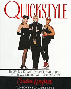 Quickstyle:: How to Expand, Enhance, and Update Your Wardrobe with Accessories 9780679429418