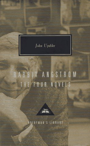 Rabbit Angstrom: The Four Novels: Rabbit, Run, Rabbit Redux, Rabbit Is Rich, and Rabbit at Rest 9780679444596