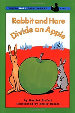 Rabbit and Hare Divide an Apple: 4 9780670877904