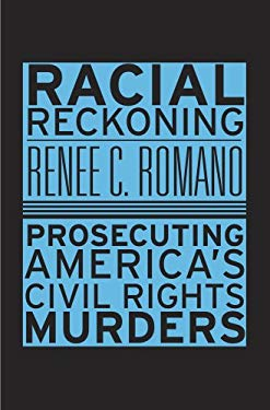 Racial Reckoning : Reopening America's Civil Rights Trials