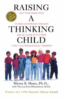 Raising a Thinking Child: Help Your Young Child to Resolve Conflicts and Get Along with Others 9780671534639
