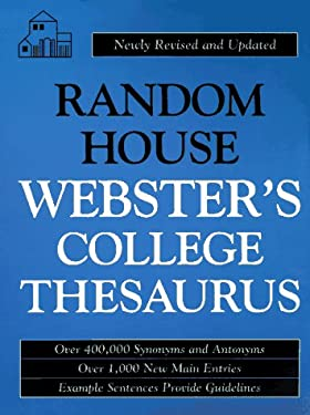 Random House Webster's College Thesaurus (PB): Newly Revised and Updated 9780679773757