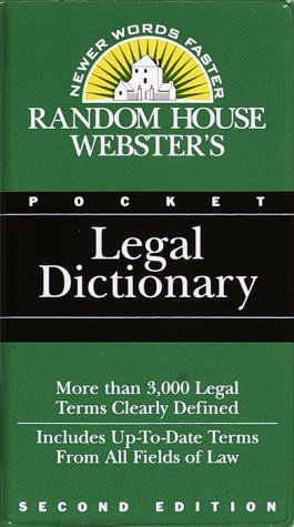 Random House Webster's Pocket Legal Dictionary: Second Edition 9780679764359