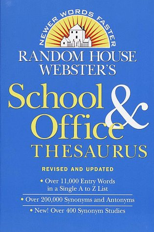 Random House Webster's School & Office Thesaurus: Revised & Updated Edition 9780679780090