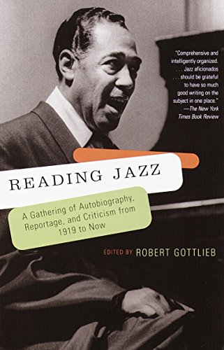 Reading Jazz: A Gathering of Autobiography, Reportage, and Criticism from 1919 to Now 9780679781110