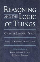 Reasoning and the Logic of Things: The Cambridge Conferences Lectures of 1898