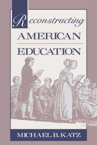 Reconstructing American Education 9780674750937