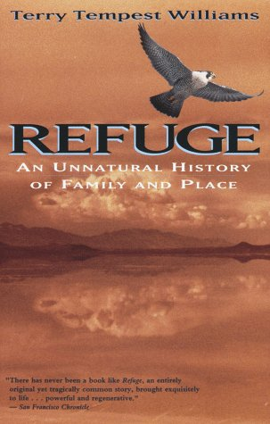 Refuge: An Unnatural History of Family and Place 9780679740247