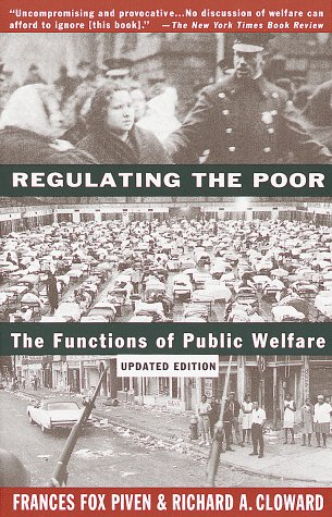 Regulating the Poor: The Functions of Public Welfare 9780679745167