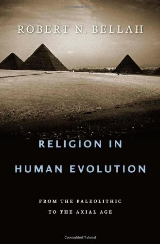 Religion in Human Evolution: From the Paleolithic to the Axial Age 9780674061439
