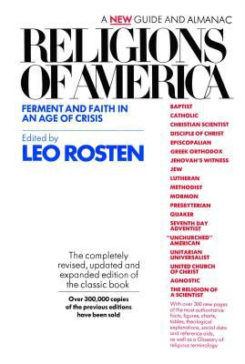 Religions of America: Ferment and Faith in an Age of Crisis: A New Guide and Almanac 9780671219710