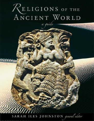 Religions of the Ancient World: A Guide 9780674015173