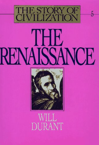 Renaissance: The Story of Civilization 9780671616007