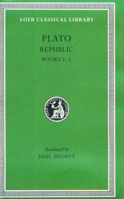 Republic, Volume I: Books 1-5 9780674992627