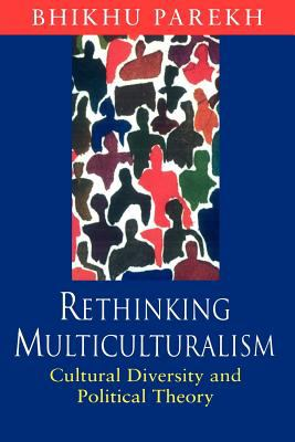 Rethinking Multiculturalism: Cultural Diversity and Political Theory 9780674009950