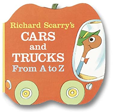 Richard Scarry's Cars and Trucks from A to Z 9780679806639