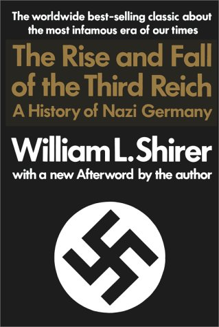 Rise and Fall of the Third Reich: A History of Nazi Germany 9780671728687