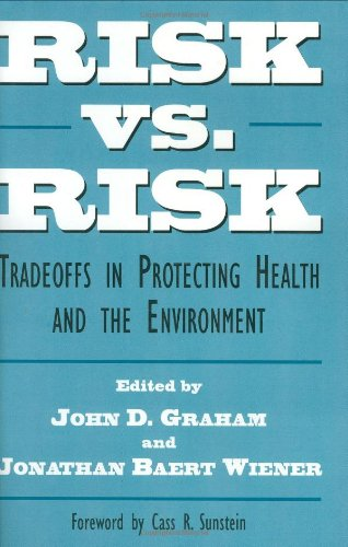 Risk vs. Risk: Tradeoffs in Protecting Health and the Environment 9780674773042