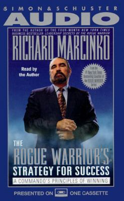 Rogue Warrior's Strategy for Success: A Commando's Principles of Winning 9780671576233