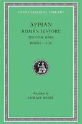 Roman History, Volume III: The Civil Wars, Books 1-3.26 9780674990050