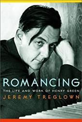 Romancing: The Life and Work of Henry Green 2480594