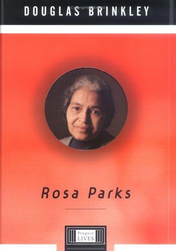 Rosa Parks - Brinkley, Douglas G.