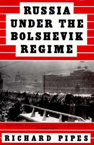 Russia Under the Bolshevik Regime 9780679761846