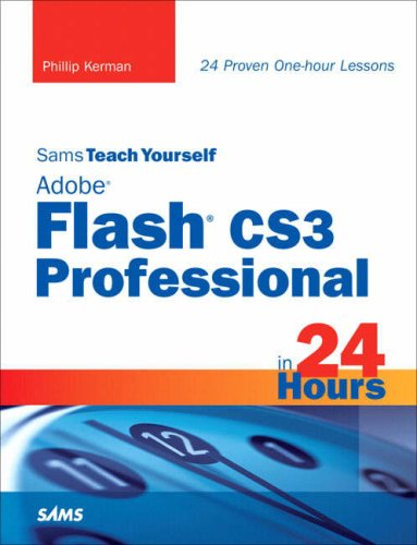 Sams Teach Yourself Adobe Flash CS3 Professional in 24 Hours 9780672329371