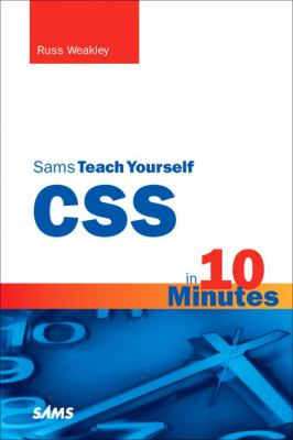 Sams Teach Yourself CSS in 10 Minutes 9780672327452