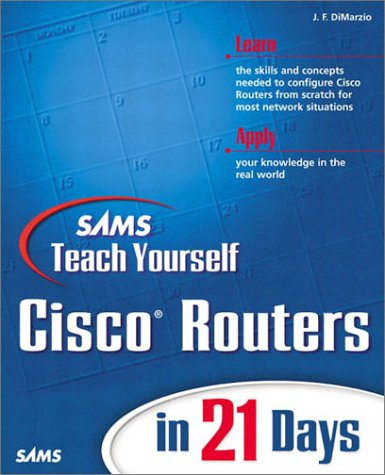Sams Teach Yourself Cisco Routers in 21 Days 9780672322969
