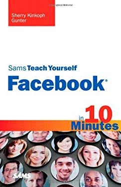 Sams Teach Yourself Facebook in 10 Minutes 9780672330872