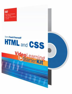 Sams Teach Yourself HTML and CSS: Video Learning Starter Kit 9780672330599