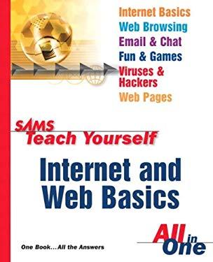 Sams Teach Yourself Internet and Web Basics All in One 9780672325335
