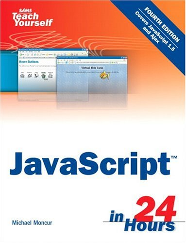 Sams Teach Yourself JavaScript in 24 Hours 9780672328794