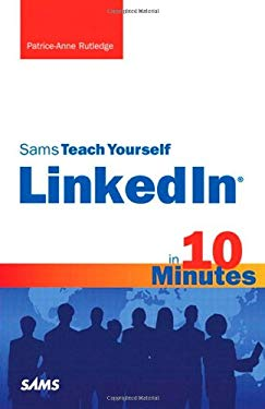 Sams Teach Yourself LinkedIn in 10 Minutes [With Access Code] 9780672330858