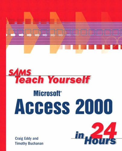 Sams Teach Yourself Microsoft Access 2000 in 24 Hours 9780672312892