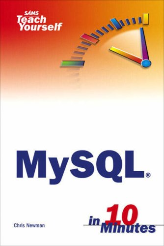 Sams Teach Yourself MySQL in 10 Minutes 9780672328633