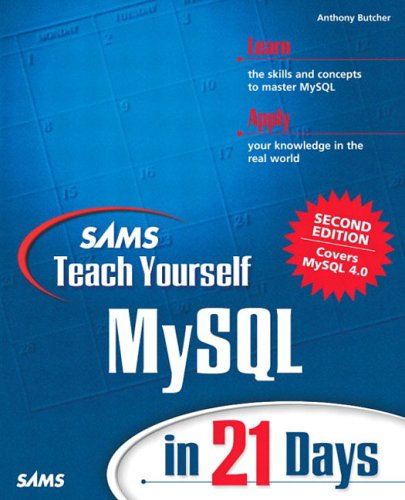 Sams Teach Yourself MySQL in 21 Days 9780672323928