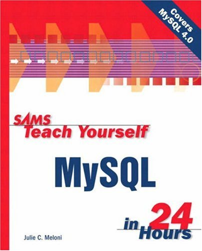 Sams Teach Yourself MySQL in 24 Hours 9780672323492