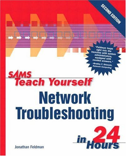 Sams Teach Yourself Network Troubleshooting in 24 Hours 9780672323737