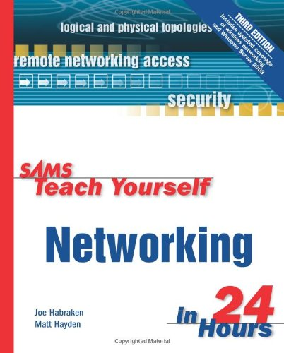Sams Teach Yourself Networking in 24 Hours 9780672326080