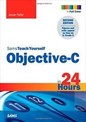 Sams Teach Yourself Objective-C in 24 Hours 21374866
