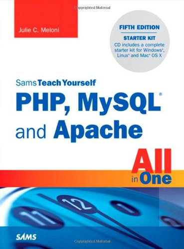 Sams Teach Yourself PHP, MySQL and Apache All in One [With CDROM] 9780672335433