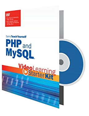 Sams Teach Yourself PHP and MySQL: Video Learning Starter Kit 9780672330278